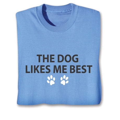 The Cat/Dog Likes Me Shirts