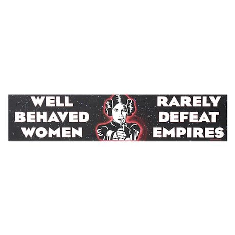 Well-Behaved Women Star Wars Sign