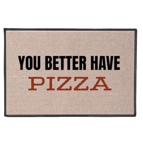 You Better Have_ Doormat
