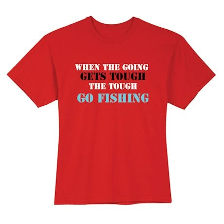 Personalized When The Going Gets Tough Shirts