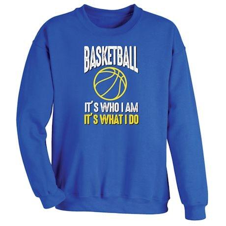 "Sports ""What I Do"" Shirts"