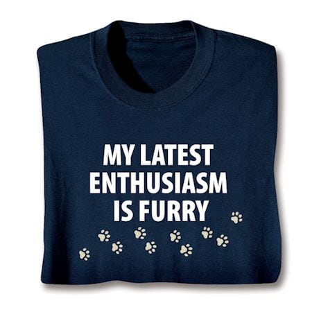 My Latest Enthusiasm Is Furry Shirts