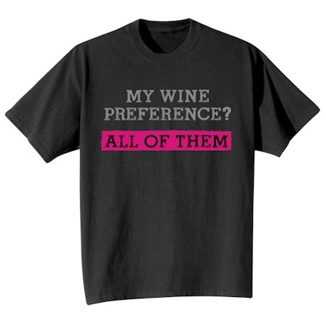 Beer / Wine Preference Shirts
