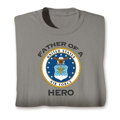 Father Of A Hero Military Shirts