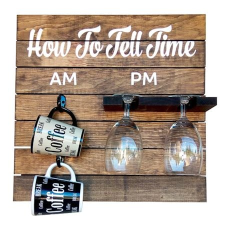 How To Tell Time Coffee Mug & Wine Glass Shelf