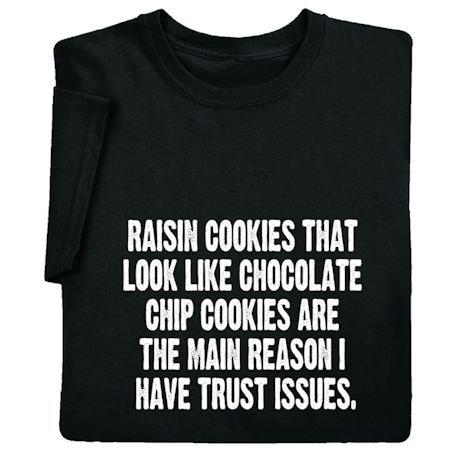 Trust Issues T-Sweatshirt
