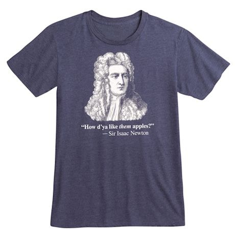 Famous Quotes T-shirt - Newton