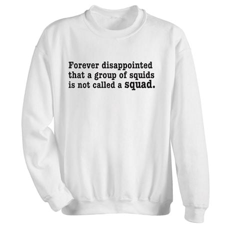Forever Disappointed Shirts