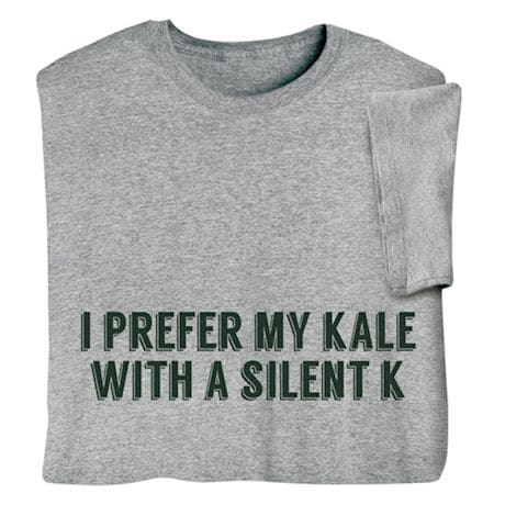 'I Prefer My Kale with a Silent K' - Ale Beer Shirts
