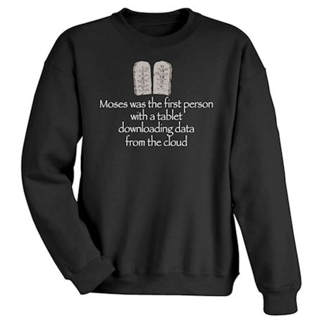 Moses And The Tablet Shirts