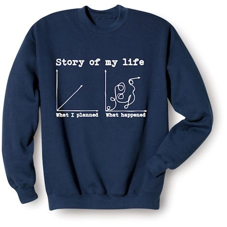 Story Of My Life Shirts