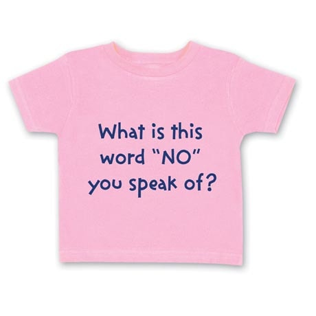 "What Is This Word ""No"" Toddler T-Shirt - Pink"