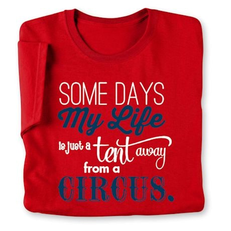Some Days Shirts