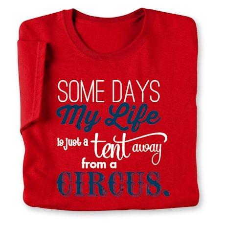Some Days Shirts