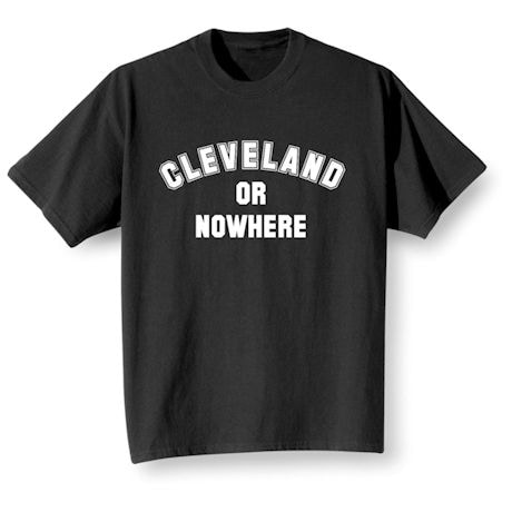 Personalized {Location} or Nowhere Shirt