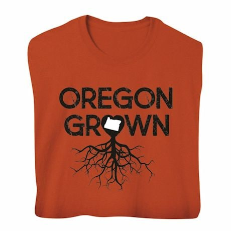 """""""Homegrown"""" T-Shirt - Choose Your State - Oregon"""