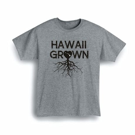 """""""Homegrown"""" T-Shirt - Choose Your State - Hawaii"""