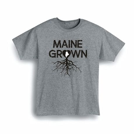 """""""Homegrown"""" T-Shirt - Choose Your State - Maine"""