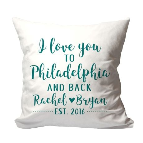Personalized 'I Love You to {Location} and Back' PIllow