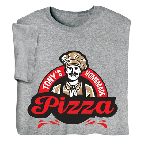 "Personalized ""Your Name"" Homemade Pizza Tee"