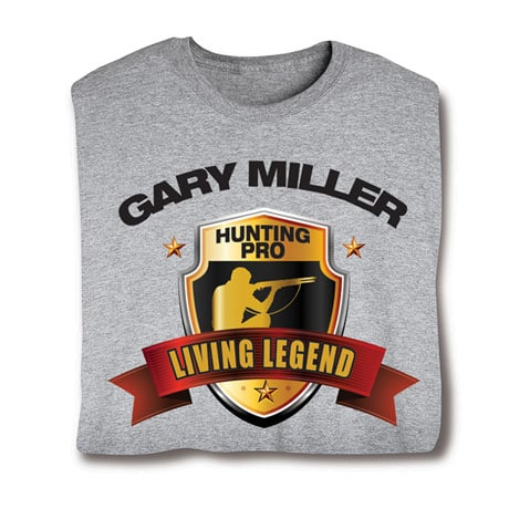 """Personalized """"Your Name"""" Living Legend Series - Hunting Pro Tee"""