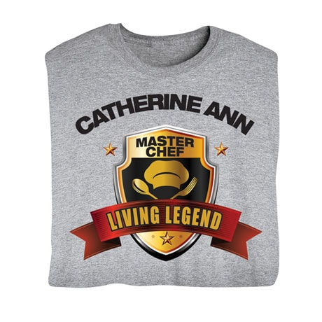 """Personalized """"Your Name"""" Living Legend Series - Master Chef Tee"""