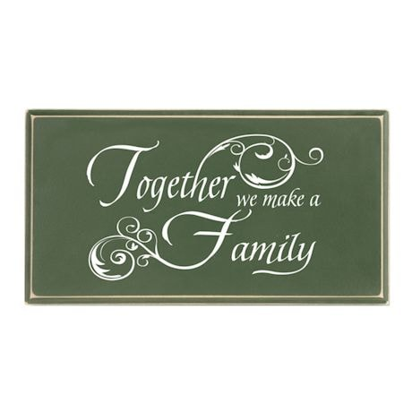 """""""Together We Make A Family"""" Wood Plaque"""