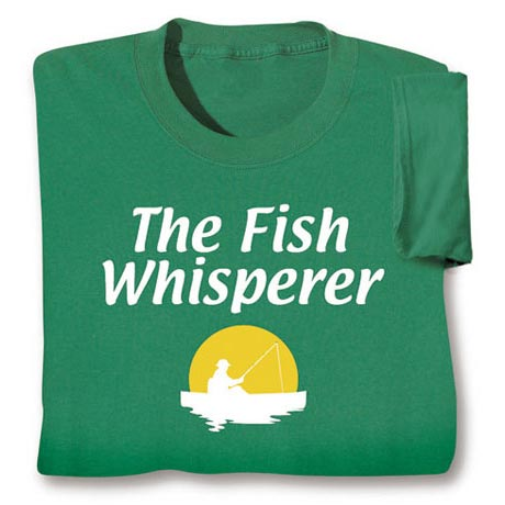 The Fish Whisperer Fishing Shirt