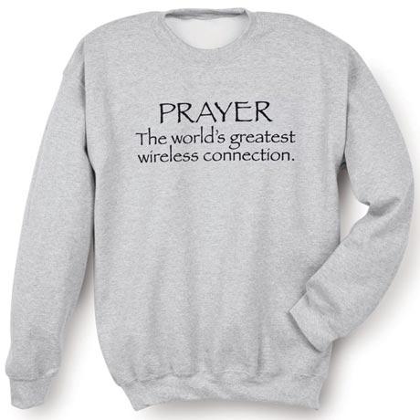 Prayer - The World's Greatest Wireless Connection Shirt