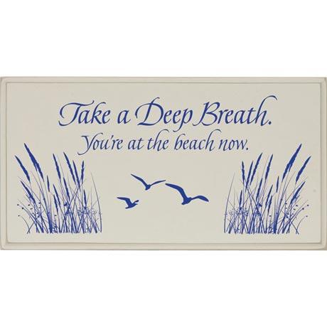 Take A Deep Breath Beach Sign