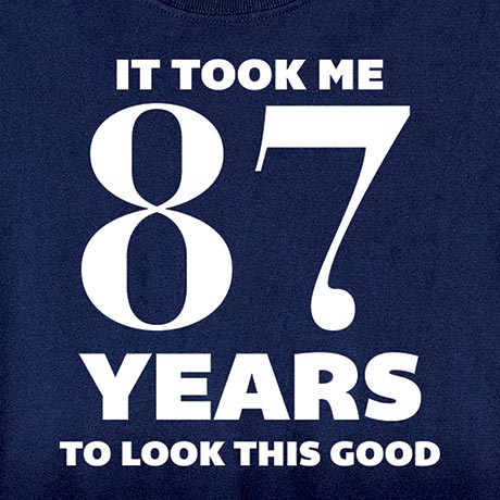 Personalized It Took Me Years to Look This Good T-Shirt