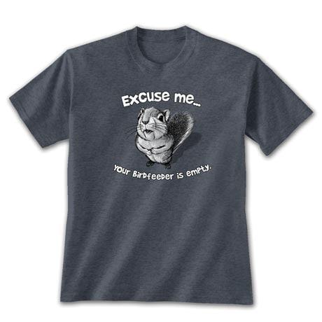 Excuse Me Squirrel T-Shirt