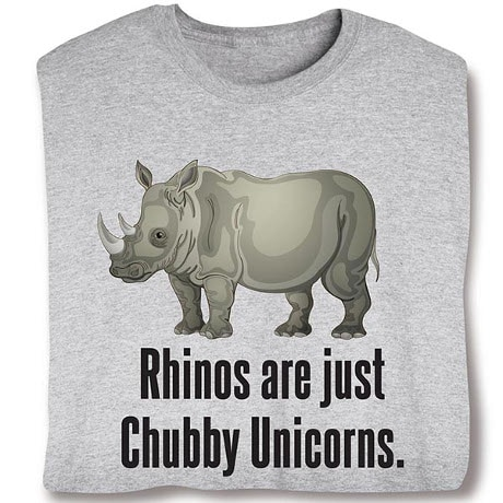 Rhinos Are Just Chubby Unicorns Sweatshirt