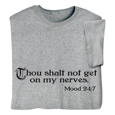 Thou Shalt Not Get On My Nerves.  Mood 2:47 T-Shirts