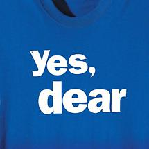 YES, DEAR SHIRT