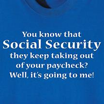 YOU KNOW THAT SOCIAL SECURITY SHIRT