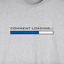 COMMENT LOADING SHIRT