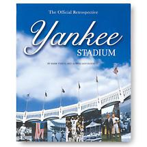 YANKEE STADIUM: THE OFFICIAL RETROSPECTIVE BOOK