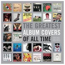THE GREATEST ALBUM COVERS OF ALL TIME BOOK