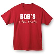 Bob's Arm Candy T-Shirt