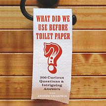 WHAT DID WE USE BEFORE TOILET PAPER BOOK