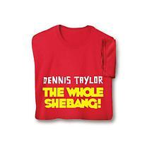 Personalized [Name] The Whole Shebang! Shirt