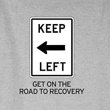 KEEP LEFT RECOVERY SHIRT