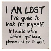 I AM LOST SIGN