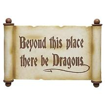 BEYOND THIS PLACE THERE BE DRAGONS PLAQUE