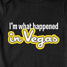 I'M WHAT HAPPENED IN VEGAS INFANT SNAP SUIT