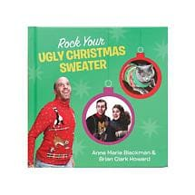 ROCK YOUR UGLY CHRISTMAS SWEATER BOOK