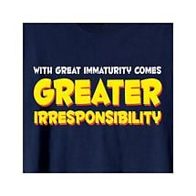 WITH GREAT IMMATURITY T-SHIRT
