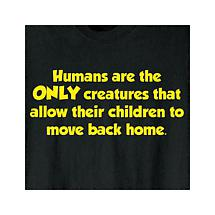 HUMANS ARE THE ONLY CREATURES T-SHIRT