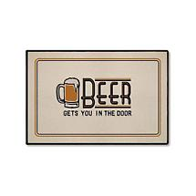 BEER GETS YOU IN THE DOOR MAT